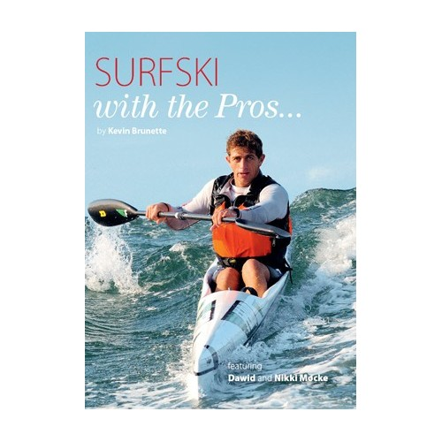 Surfski with the Pros by Kevin Brunette